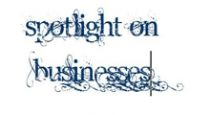 Spotlight on Businesses